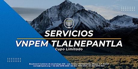 VNPEM Tlalnepantla - Servicios dominicales 6 de Diciembre entradas