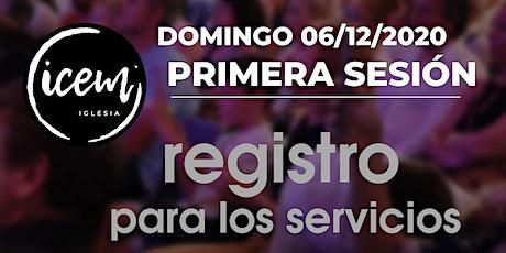 PRIMERA SESIÓN  · Servicio del domingo 06 de diciembre [de 10:30h a 11:45h] entradas