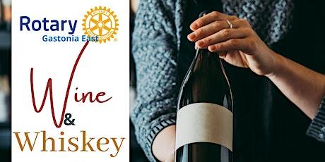Wine & Whiskey Raffle Tickets (Gastonia East Rotary) December 7th tickets
