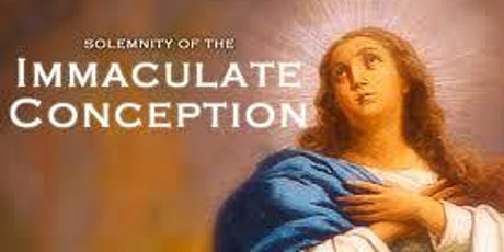 Solemnity of the Immaculate Conception Mass (English) tickets