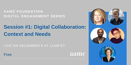 Digital Engagement Series #1: Digital Collaboration: Context and Needs tickets