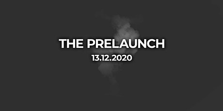 PRE-LAUNCH-CALL tickets