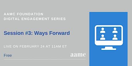 Digital Engagement Series #3: Ways Forward tickets
