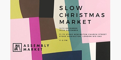 The Assembly Market | SLOW Christmas Market tickets