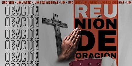 Reunión de Oración LINK boletos
