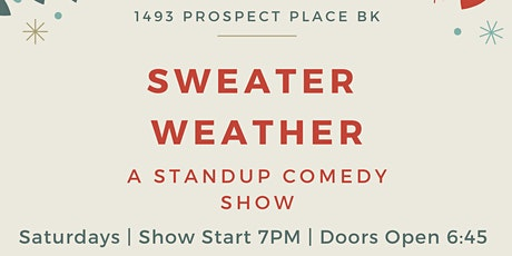 Sweater Weather - A Standup Comedy Show tickets