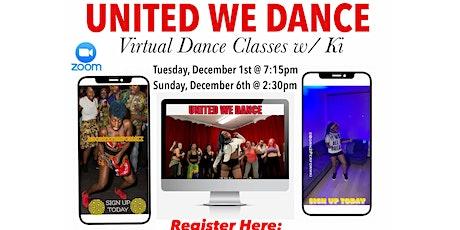 UNITED WE DANCE: Virtual Dance Fitness Class w/ Ki tickets