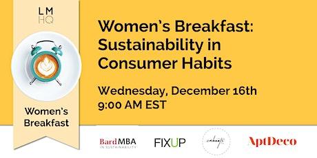 Women's Breakfast: Sustainability in Consumer Habits tickets