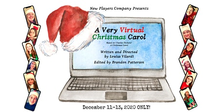 A Very Virtual Christmas Carol Written and Directed by Louisa Vilardi tickets
