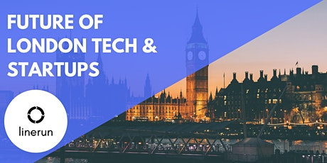 The Future of London Tech & Startups tickets