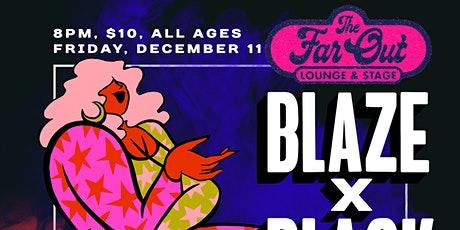 Blaze x Black w/ The Vapor Caves and Moody Banks tickets