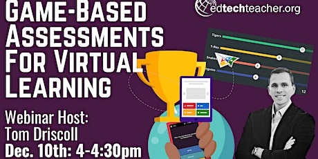 Game-Based Assessments For Virtual Learning tickets