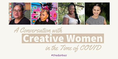 A Discussion with Creative Women in the Time of COVID tickets