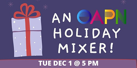 Tuesday Talks: An OAPN Holiday Happy Hour Mixer tickets