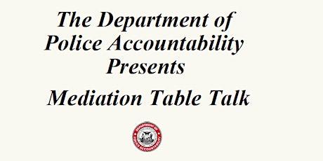 Mediation Table Talk: Goals of Mediation tickets