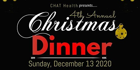 4th  Annual CHRISTMAS Dinner  by CHAT Health tickets