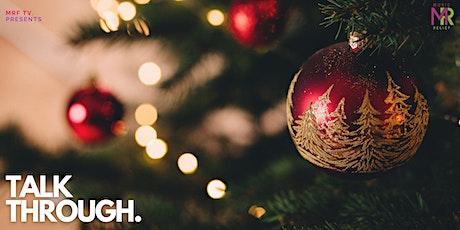 Talk Through - Christmas Edition tickets