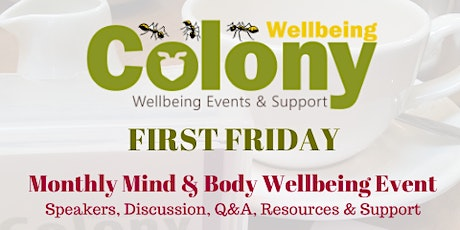 Colony Wellbeing First Friday - Managing Loss tickets