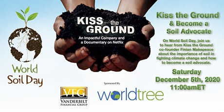 World Soil Day: Kiss the Ground and Become a Soil Advocate tickets