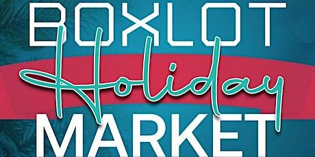 BOXLOT Holiday Market - Shop Local tickets