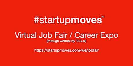 #StartupMoves Virtual Job Fair / Career Expo #Startup #Founder #Sacramento tickets