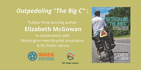 Outpedaling the Big C - A Discussion with Elizabeth McGowan tickets