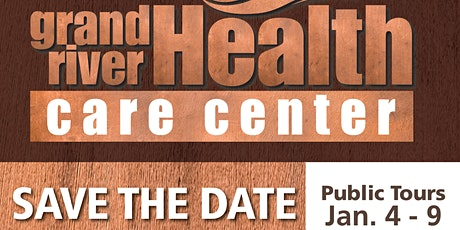 Grand River Health Care Center Public Tours tickets