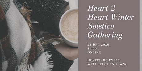 Heart2Heart Winter Solstice Gathering in collab. with IWNG Rotterdam tickets