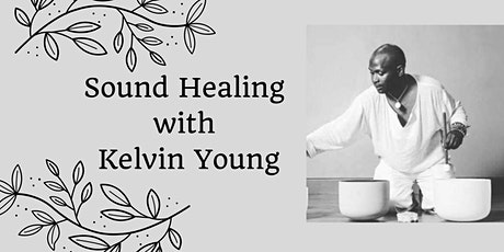 Sound Healing Meditation with Kelvin tickets