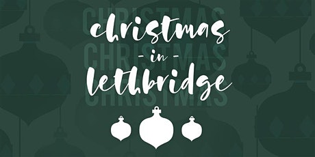 Christmas in Lethbridge: Drive In Edition - Dec 21 @ 6:30 tickets