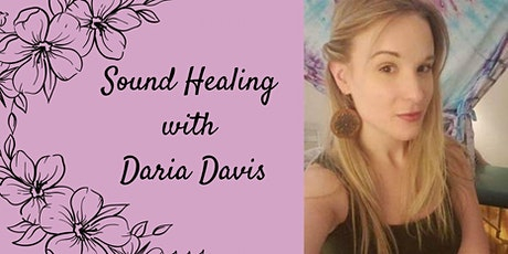 Sound Healing Meditation with Daria tickets
