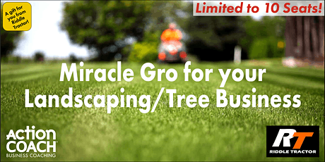 Miracle Gro for your Landscaping Business tickets