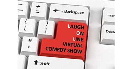 LAUGH ONLINE: Virtual Comedy Fundraiser tickets
