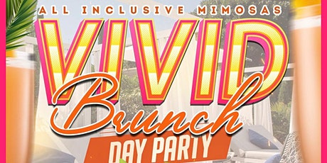 Vivid Brunch  Dec 13  All Inclusive Mimosas tickets