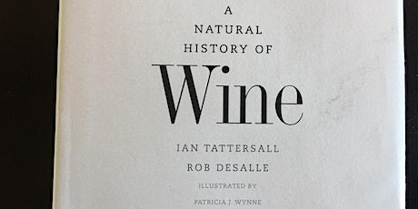 """Decanting """"A Natural History of Wine"""" by Ian Tattersall  & Rob Descale tickets"""