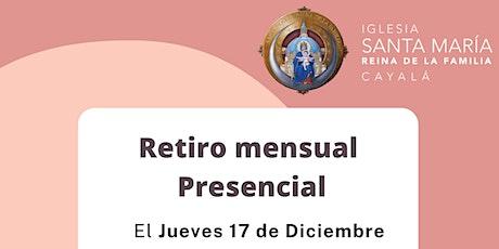 Retiro Mensual de Diciembre para SEÑORAS (Presencial) entradas