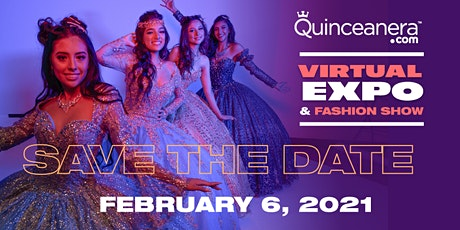 Quinceanera.com Virtual Expo & Fashion Show SFV tickets