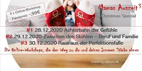 Mamas Auszeit³ - Christmas Special Tickets