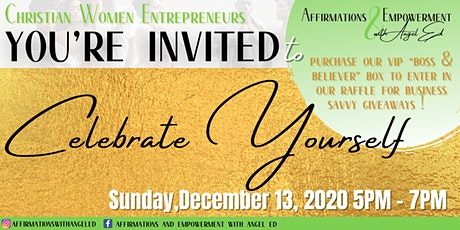 Affirmations & Empowerment with AngelEd featuring Celebrate Yourself Event! tickets