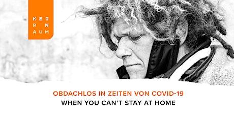 KEIN RAUM - Begegnungen mit Menschen ohne Obdach Tickets