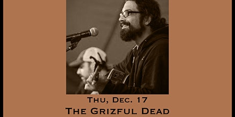 The Grizful Dead (Grateful Dead tribute)  - Tailgate Under The Tent Series tickets