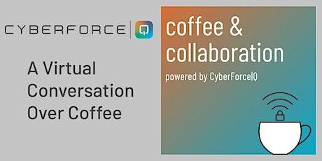 Coffee & Collab: Cybersecurity Awareness & Preparedness w/Dan Lohrmann tickets