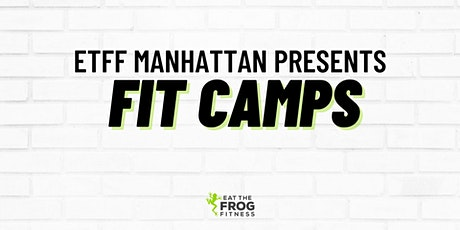 Eat The Frog Fitness Fit Camp tickets