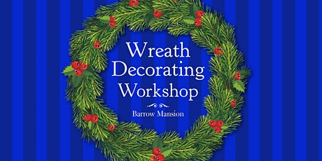 Wreath Decorating Workshop - Session 2 tickets