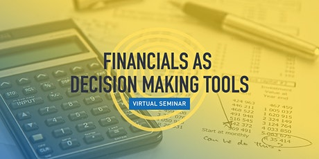 Financials as Decision Making Tools tickets