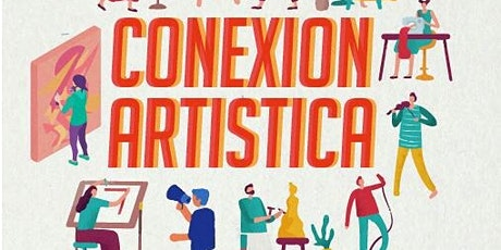 Primer encuentro Conexión Artística 2020 entradas