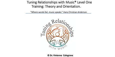 Tuning Relationships with Music® Level One Training tickets