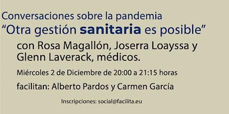 CONVERSACIONES SOBRE LA PANDEMIA:  ¡OTRA GESTIÓN SANITARIA ES POSIBLE! entradas
