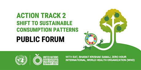 UN Food Systems Summit Action Track 2 - Public Forum tickets