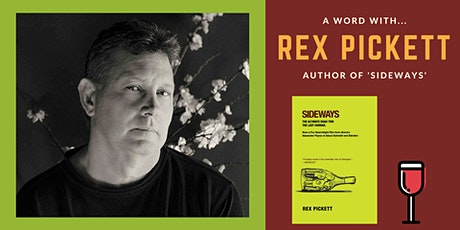 "Decanting ""Sideways"" by Rex Pickett tickets"